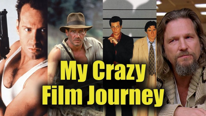 My Crazy Film Journey